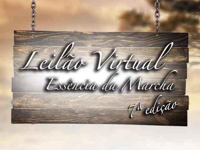 Leilão Virtual Essência da Marcha – 7ª Edição