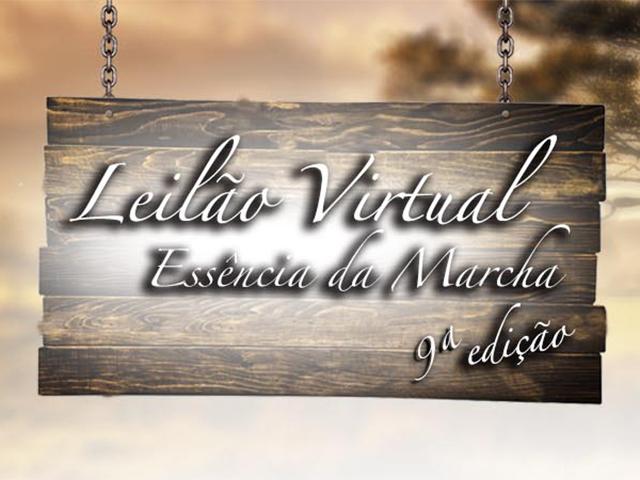 9º Leilão Virtual Essência da Marcha