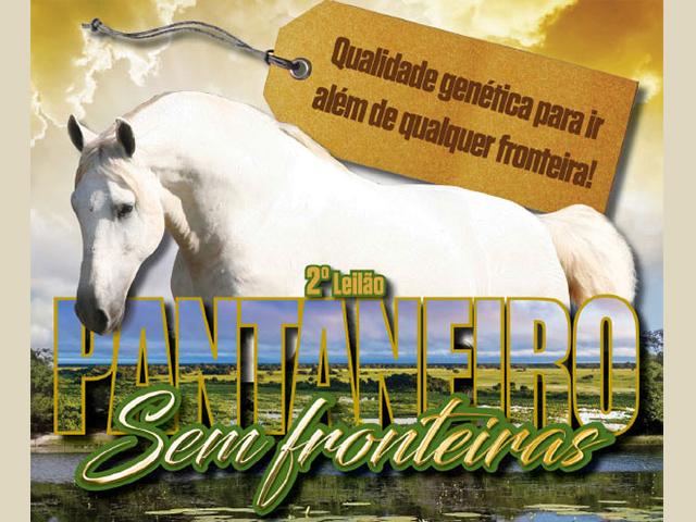 2º Leilão Pantaneiro Sem Fronteiras