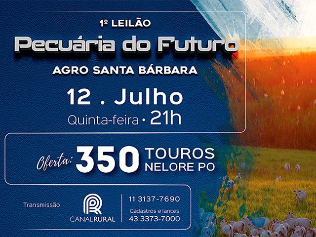 1º Leilão Pecuária do Futuro – Agro Santa Bárbara